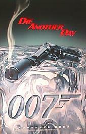 DIE ANOTHER DAY original issue rolled advance A 1-sheet movie poster