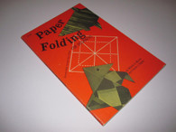Rigney, Francis J. & Murray, William D. - Paper Folding for Beginners