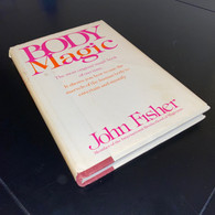 Fisher, John - Body Magic (1st Edition, 1979)