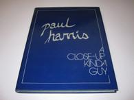 Harris, Paul - A Close-Up Kinda Guy