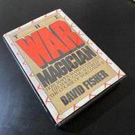 Fisher, David - The War Magician: How Jasper Maskelyne and his Magi Gang Altered the Course of WWII (1983, TDC)