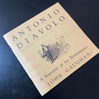 Gaughan, John - Antonio Diavolo: A Souvenir of his Performance (1986, TDC)