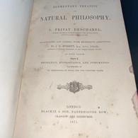 Deschanel, A. Privat - Natural Philosophy (1871-72, Parts I-IV,London, TDC)