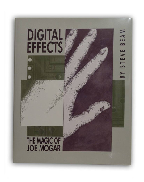 Digital Effects - The Magic of Joe Mogar