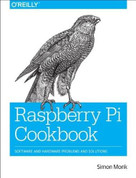 Raspberry Pi Cookbook by Simon Monk, 9781449365226