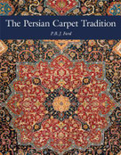 The Persian Carpet Tradition (Six Centuries of Design Evolution) by P. R.J. Ford, 9781898113621