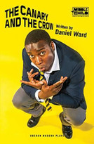 The Canary and the Crow by Daniel Ward, 9781786827975