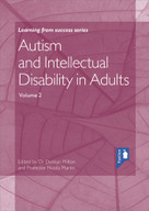 Autism and Intellectual Disability in Adults Volume 2 by Damian Milton, Nicola Martin, 9781911028673