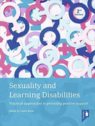 Sexuality and Learning Disabilities (Practical approaches to providing positive support) by Claire Bates, 9781911028550