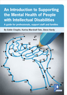 An Introduction to Supporting the Mental Health of People with Intellectual Disabilities (A handbook for professionals, support staff and families) by Eddie Chaplin, Steve Hardy, Karina Marshall-Tate, 9781911028369