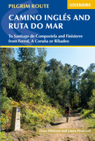 Camino Inglés and Ruta do Mar (To Santiago de Compostela and Finisterre from Ferrol, A Coruna or Ribadeo) by Dave Whitson, Laura Perazzoli, 9781786310064