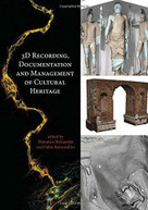 3D Recording, Documentation and Management of Cultural Heritage by Efstratios Stylianidis, Fabio Remondino, 9781849951685