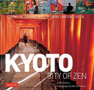 Kyoto City of Zen (Visiting the Heritage Sites of Japan's Ancient Capital) - 9784805315408 by Judith Clancy, Ben Simmons, 9784805315408