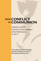 From Conflict to Communion (Reformation Resources 1517-2017) by Lutheran World Federation, 9780802873774