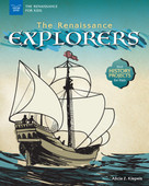 The Renaissance Explorers (With History Projects for Kids) by Alicia Z. Klepeis, 9781619306899
