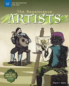 The Renaissance Artists (With History Projects for Kids) by Diane C. Taylor, 9781619306868