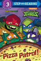 Pizza Patrol! (Rise of the Teenage Mutant Ninja Turtles) - 9780593123720 by Christy Webster, Patrick Spaziante, 9780593123720