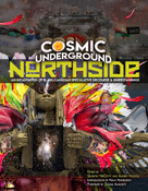 Cosmic Underground Northside (An Incantation of Black Canadian Speculative Discourse and Innerstandings) by Quentin Vercetty, Audrey Hudson, Nalo Hopkinson, Zainab Amadahy, 9781941958971