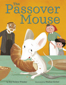 The Passover Mouse by Joy Nelkin Wieder, Shahar Kober, 9781984895516
