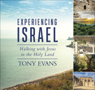 Experiencing Israel (Walking with Jesus in the Holy Land) by Tony Evans, 9780736975667