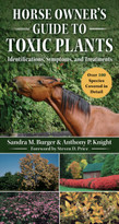 Horse Owner's Guide to Toxic Plants (Identifications, Symptoms, and Treatments) by Sandra McQuinn, Steven D. Price, 9781510741652