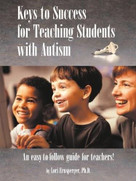 Keys to Success for Teaching Students with Autism by Lori Ernsperger, 9781885477927