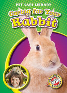 Caring for Your Rabbit by Colleen Sexton, 9781600144714