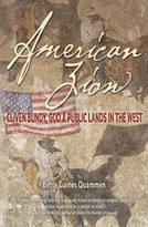 American Zion (Cliven Bundy, God & Public Lands in the West) by Betsy Quammen, 9781948814140