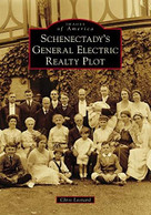Schenectady's General Electric Realty Plot by Chris Leonard, 9781467103176
