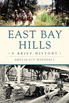 East Bay Hills (A Brief History) by Amelia Sue Marshall, 9781467137256