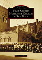 First United Methodist Church of San Diego by Krista Ames-Cook, 9781467102650