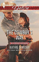 The Cowboy's Way by Kathie DeNosky, 9780373733606