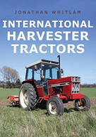 International Harvester Tractors by Jonathan Whitlam, 9781445693866