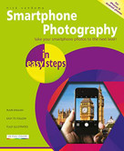 Smartphone Photography in easy steps (Covers iPhones and Android phones) by Nick Vandome, 9781840789010