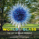World of Glass (The Art of Dale Chihuly) by Jan Greenberg, Sandra Jordan, 9781419736810