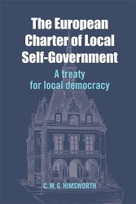 The European Charter of Local Self-Government (A Treaty for Local Democracy) by Chris Himsworth, 9781474403337