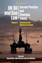 UK Oil and Gas Law: Current Practice and Emerging Trends (Volume II: Commercial and Contract Law Issues) - 9781474421744 by John Paterson, Greg Gordon, Emre Üșenmez, 9781474421744