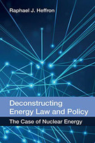 Deconstructing Energy Law and Policy (The Case of Nuclear Energy) - 9780748696680 by Raphael J. Heffron, 9780748696680