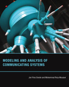 Modeling and Analysis of Communicating Systems by Jan Friso Groote, Mohammad Reza Mousavi, 9780262027717