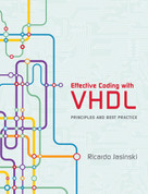 Effective Coding with VHDL (Principles and Best Practice) by Ricardo Jasinski, 9780262034227