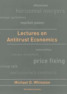 Lectures on Antitrust Economics by Michael D. Whinston, 9780262731874