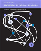Introduction to Statistical Relational Learning by Lise Getoor, Ben Taskar, 9780262538688