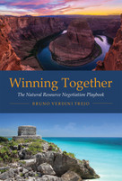 Winning Together (The Natural Resource Negotiation Playbook) by Bruno Verdini Trejo, 9780262534376