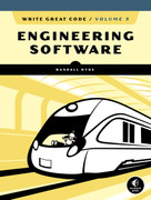 Write Great Code, Volume 3 (Engineering Software) by Randall Hyde, 9781593279790