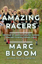 Amazing Racers (The Story of America's Greatest Running Team and its Revolutionary Coach) - 9781643136066 by Marc Bloom, 9781643136066