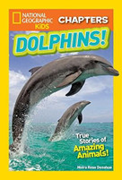 National Geographic Kids Chapters: My Best Friend Is a Dolphin! (And More True Dolphin Stories) - 9781426329036 by Moira Rose Donohue, 9781426329036