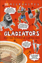 Microbites: Gladiators (Riveting Reads for Curious Kids  (Library Edition)) by DK, 9781465498465