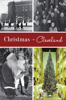 Christmas in Cleveland by Alan F. Dutka, 9781467146722