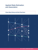 Applied State Estimation and Association by Chaw-Bing Chang, Keh-Ping Dunn, 9780262034005