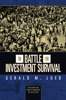 The Battle for Investment Survival (Essential Investment Classics) by Gerald M. Loeb, 9781722502737